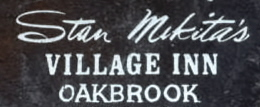 Stan Mikitas Village Inn