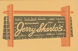 JERRY SHARKO'S