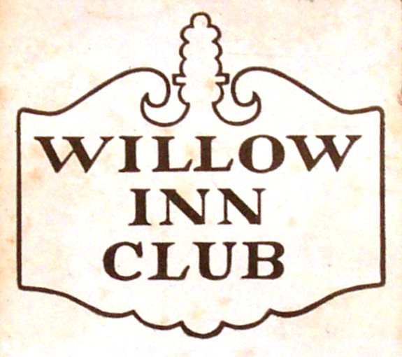 WILLOW INN CLUB 1622 WILLOW RD. NORTHFIELD