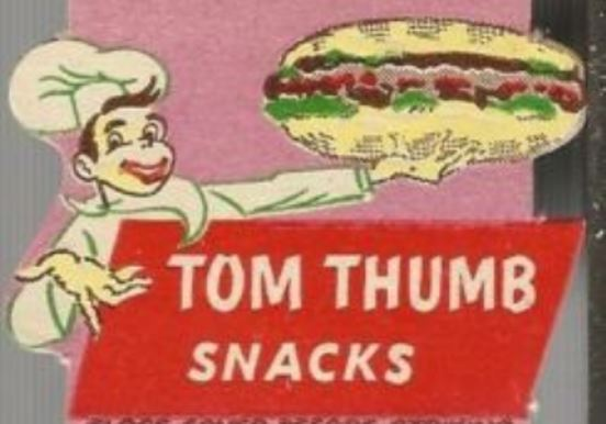 TOM THUMB SNACKS SNACK SHOP
